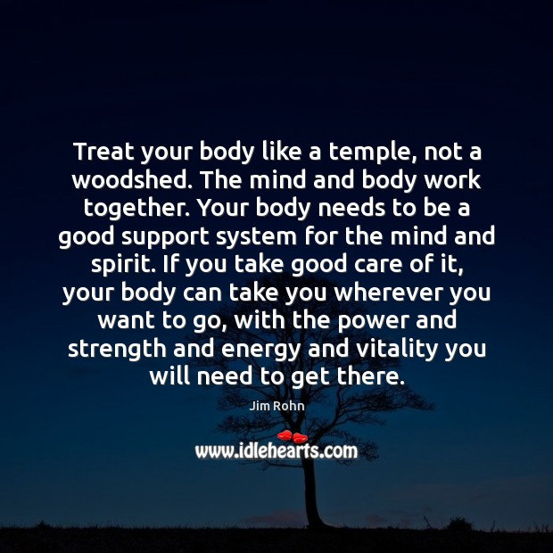 treat-your-body-like-a-temple-not-a-woodshed-the-mind-and.jpg
